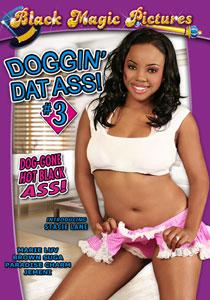 Doggin' Dat Ass #03