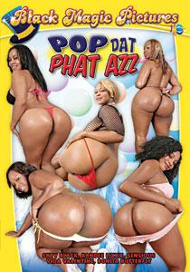 Pop Dat Phat Azz #01