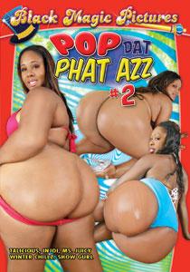 Pop Dat Phat Azz #02