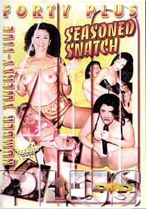 Forty Plus #25 - Seasoned Snatch