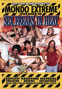 Mondo Extreme #46 - Sex Freaks In Heat