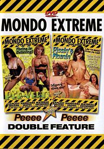 Mondo Extreme #10 & #15 - Pee-Verts & Pissin' & Moanin'