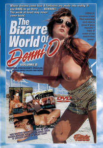 Bizarre World Of Denni O #08