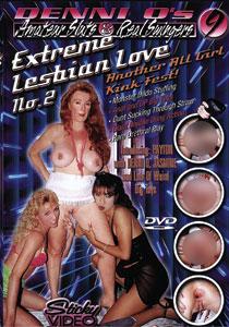 Amateur Sluts & Real Swingers #09 - Extreme Lesbian Love #02