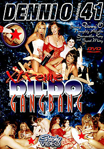 Denni O #41 - Extreme Dildo Gang Bang