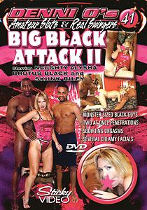 Amateur Sluts & Real Swingers #41 - Big Black Attack #02
