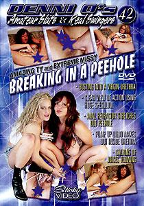 Amateur Sluts & Real Swingers #42 - Breakin' In A Peehole