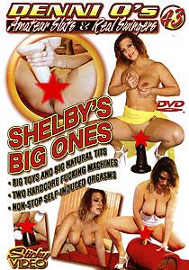 Amateur Sluts & Real Swingers #43 - Shelby's Big Ones