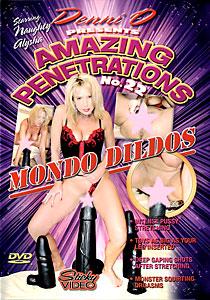 Amazing Penetrations #22 - Mondo Dildos