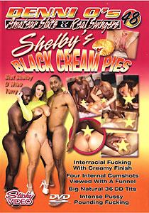 Amateur Sluts & Real Swingers #48 - Shelby's Black Cream Pies
