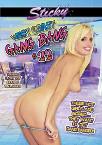 West Coast Gang Bang #22