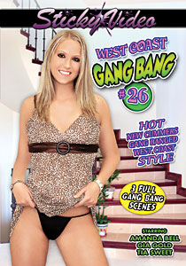 West Coast Gang Bang #26