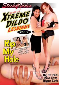 Denni O's Xtreme Dildo Lesbians #09 - Rip My Hole