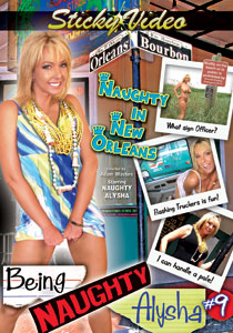 Being Naughty Alysha #09 - Naughty In New Orleans