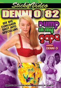 Denni O #82 - Dump In My Gape