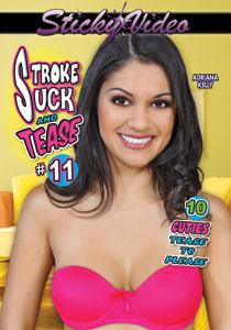 Stroke Suck & Tease 11