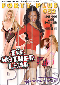 Forty Plus #52 - The Mother Load
