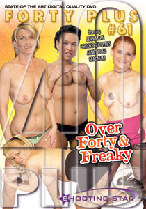Forty Plus #61 - Over Forty & Freaky