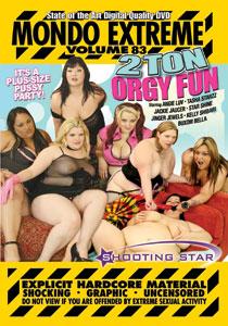 Mondo Extreme #83 - 2 Ton Orgy Fun