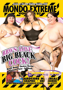 Mondo Extreme #92 - BBW'S Love Big Black Cock!