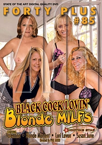 Forty Plus #85 Cock Lovin' Blonde Milfs