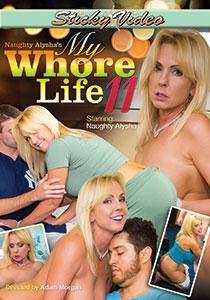 Naughty Alysha's My Whore Life 11