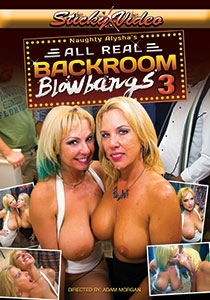 Naughty Alysha's All Real Backroom  Blowbangs #3